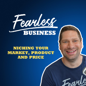 Niching Your Market, Product and Price - Robin Waite