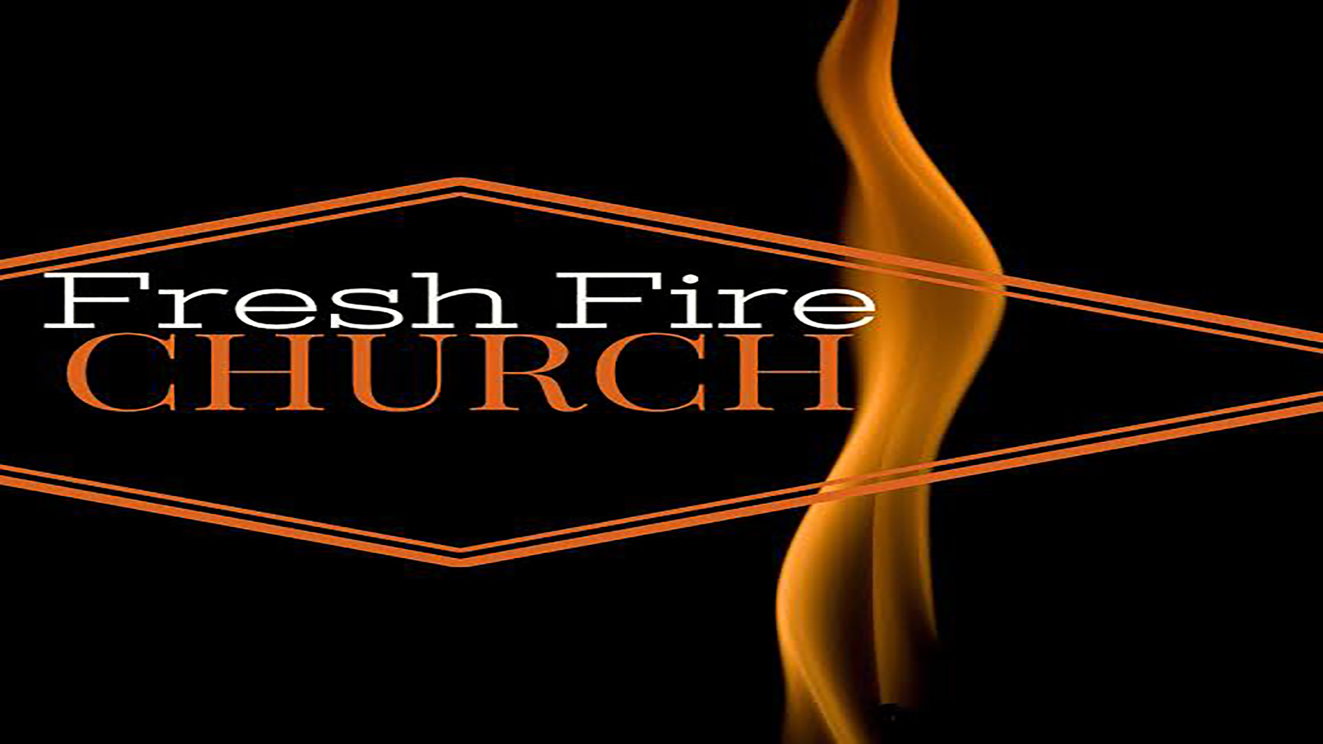 Fresh Fire Church