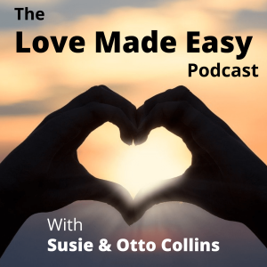 Love Made Easy With Susie & Otto Collins