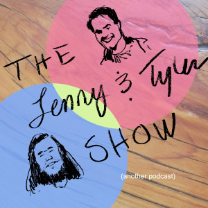 The Lenny and Tyler Show