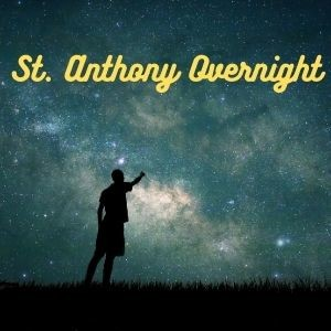 St. Anthony Overnight