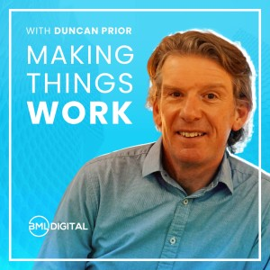 The Making Things Work Podcast