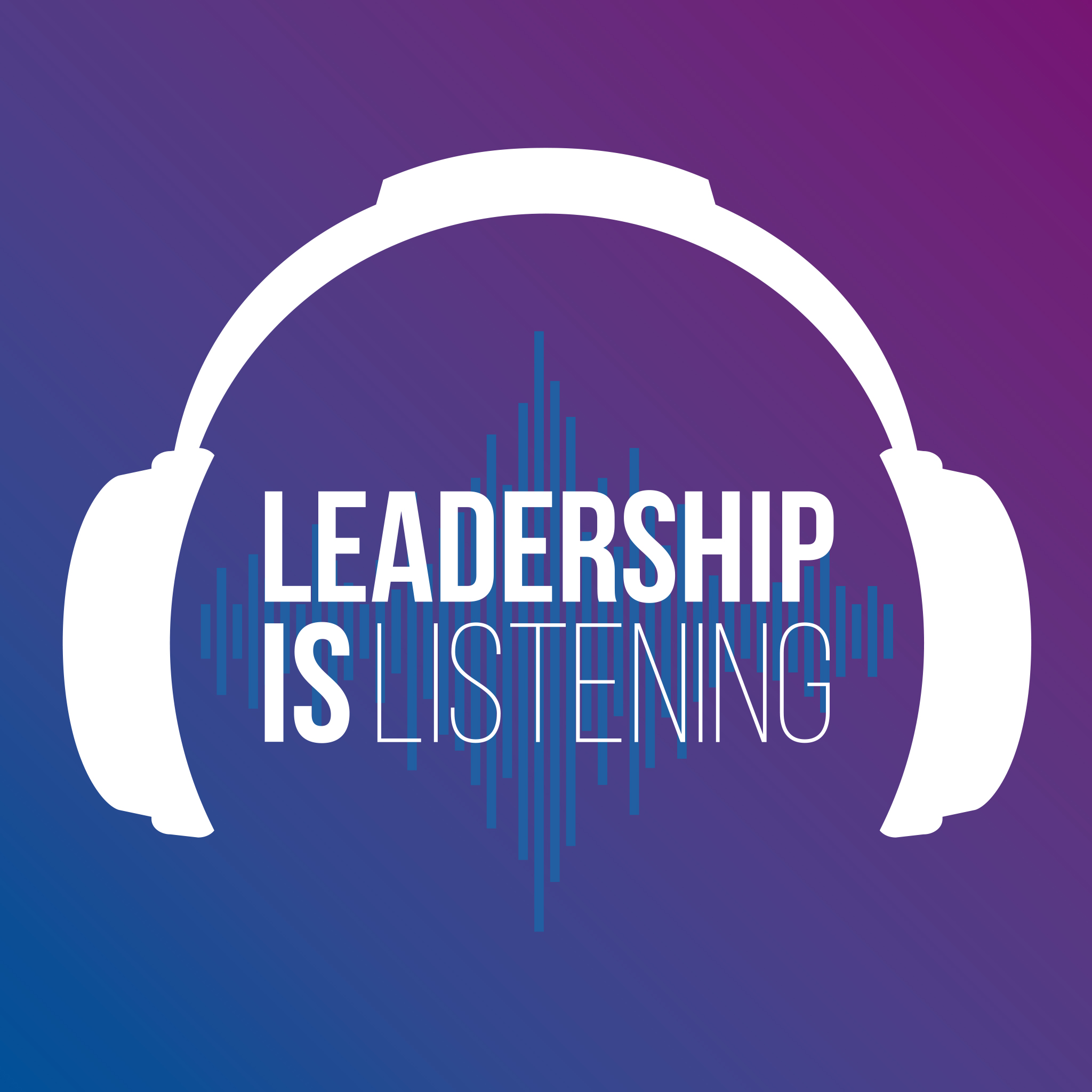 Leadership is Listening