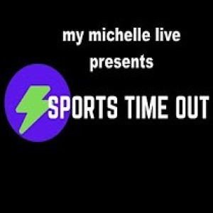 SPORTS TIME OUT by mymichellelive
