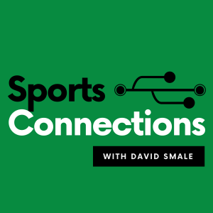 Sports Connections with David Smale
