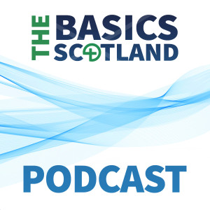 BASICS Scotland Podcast