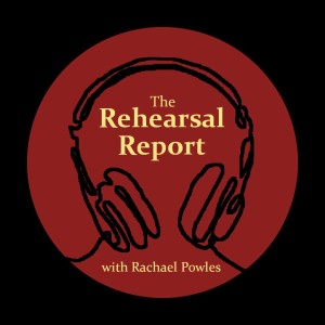 The Rehearsal Report