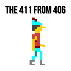 The 411 From 406