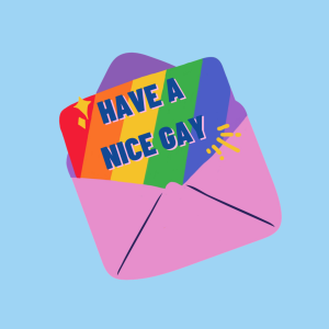 Have A Nice Gay