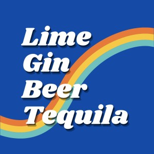 Lime Gin Beer Tequila