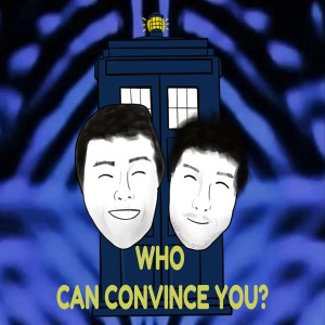 Doctor Who: Who Can Convince You Podcast