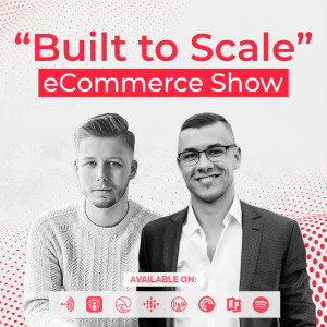"""""""Built to Scale"""" eCommerce Show"""