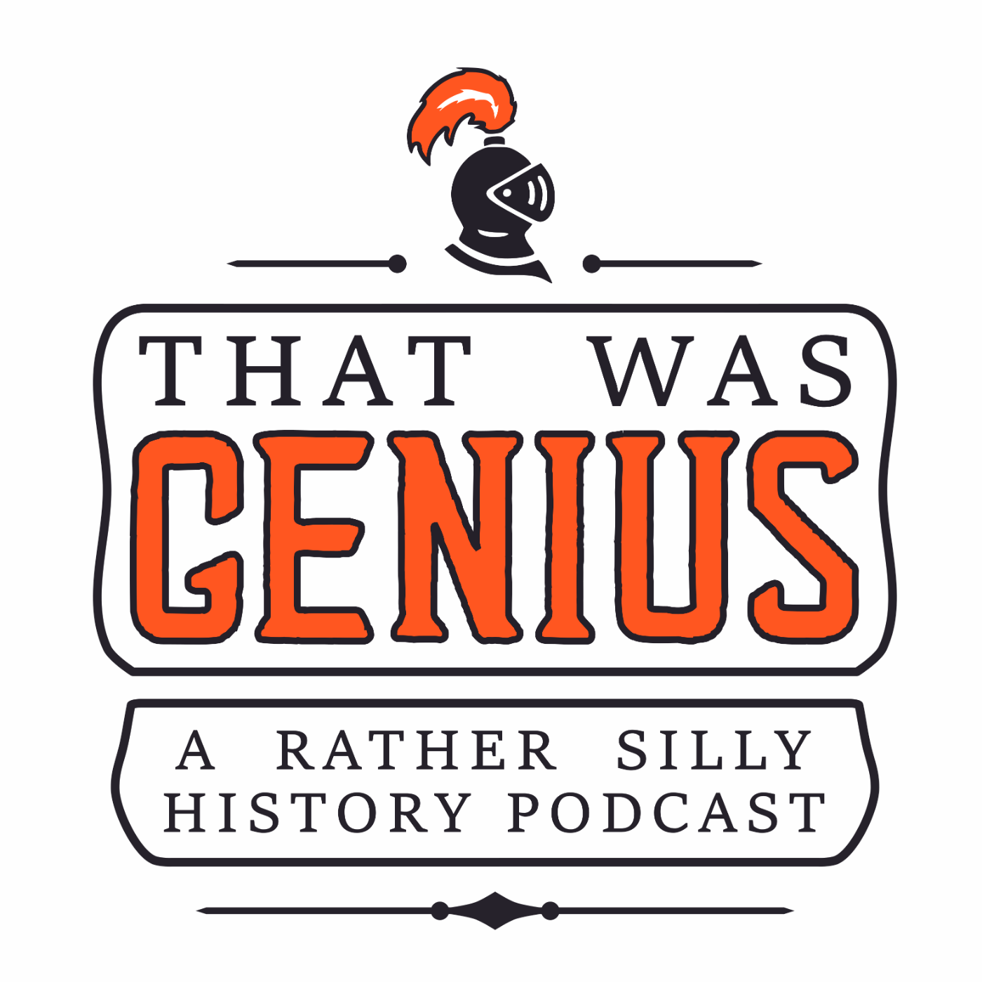 That Was Genius - A Funny History Podcast podcast show image