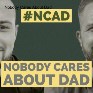 Nobody Cares About Dad