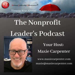 The Nonprofit Leaders Podcast with Maxie Carpenter
