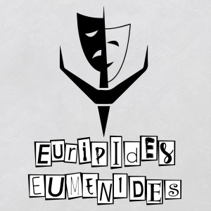Euripides, Eumenides: A Theatre History Podcast