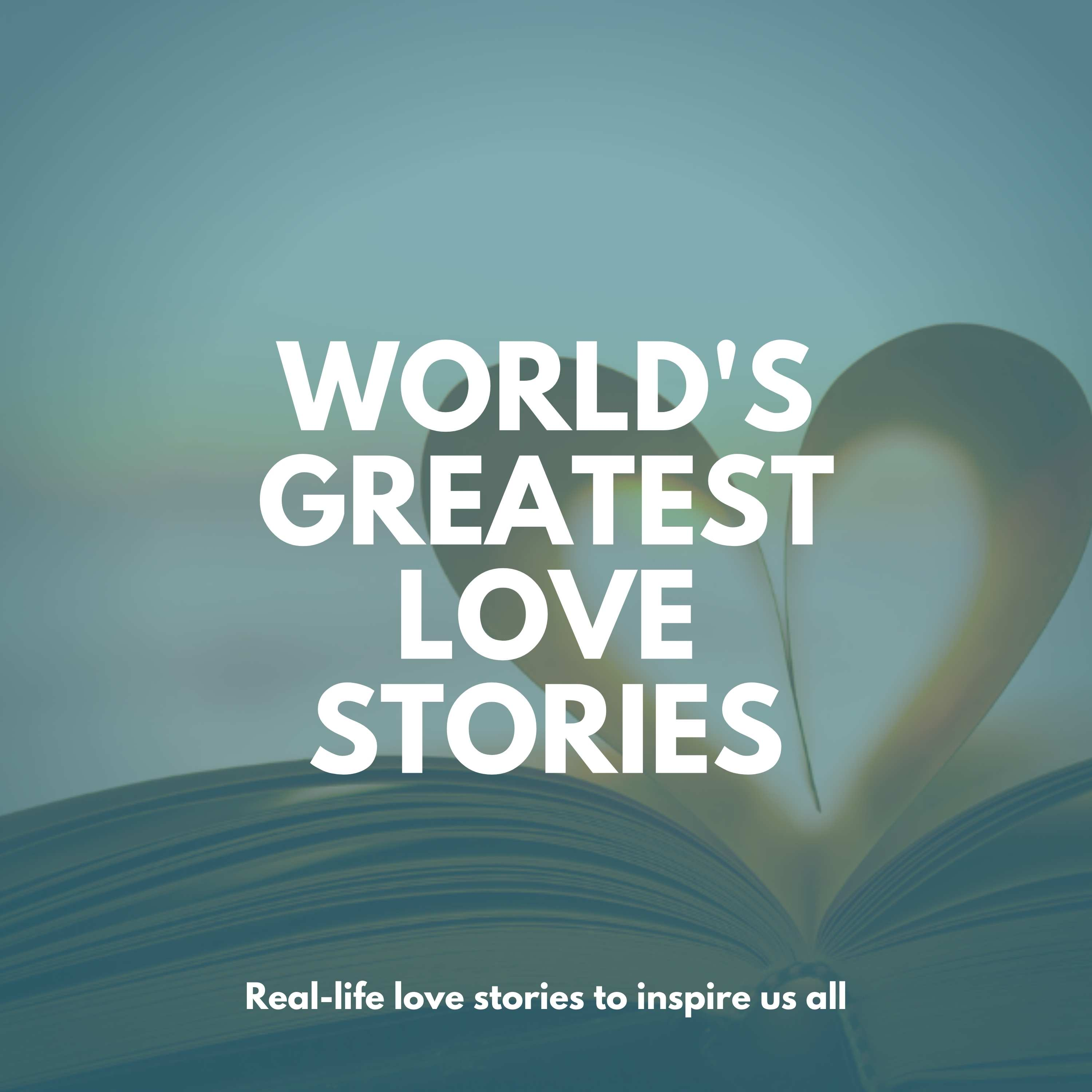 World's Greatest Love Stories Podcast
