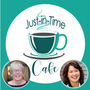 The Just-in-Time Cafe Podcast