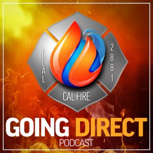 Going Direct with CAL FIRE Local 2881