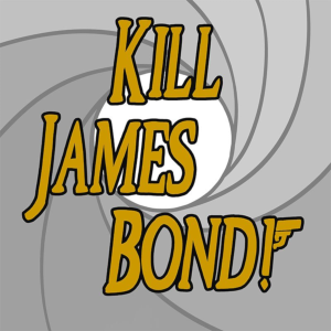 Kill James Bond!