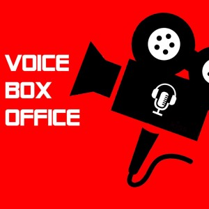 VoiceBoxOffice – Movie Reviews & Chatter