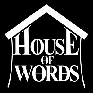 House of Words Podcast