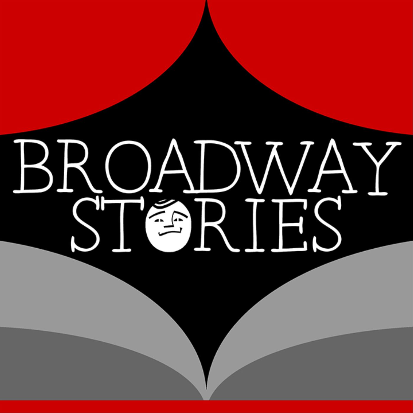 Broadway Stories