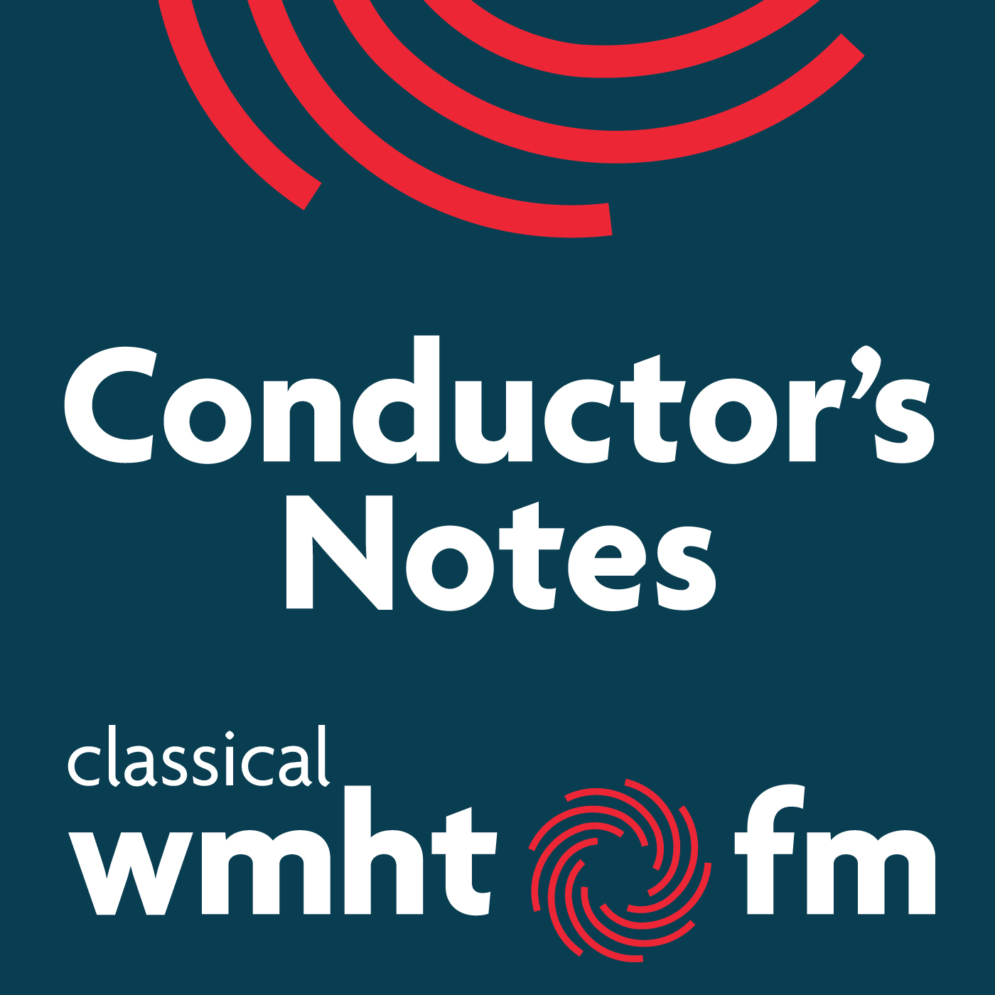 Conductor's Notes Podcasts