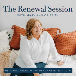 The Renewal Session- Spiritual Growth, Identity in Christ, Renewing of the Mind