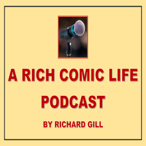 A RICH COMIC LIFE PODCAST