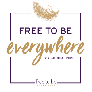 Free To Be Everywhere | by Free To Be Power Yoga