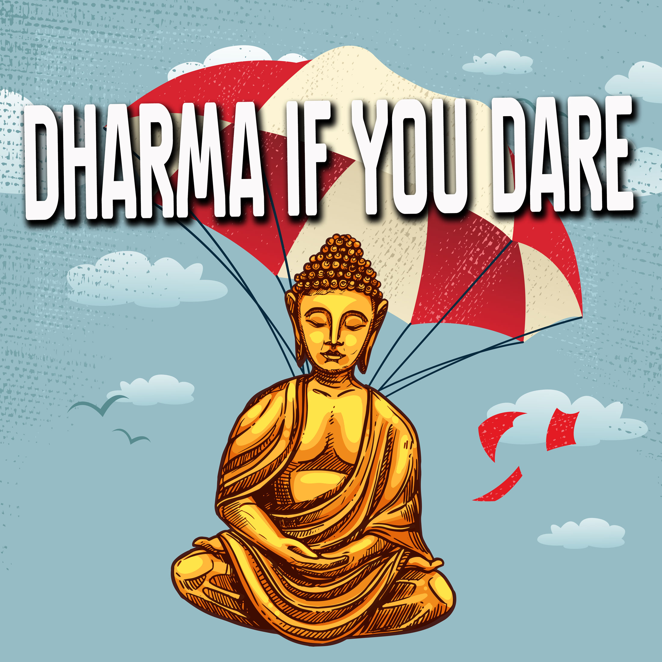 Dharma If You Dare