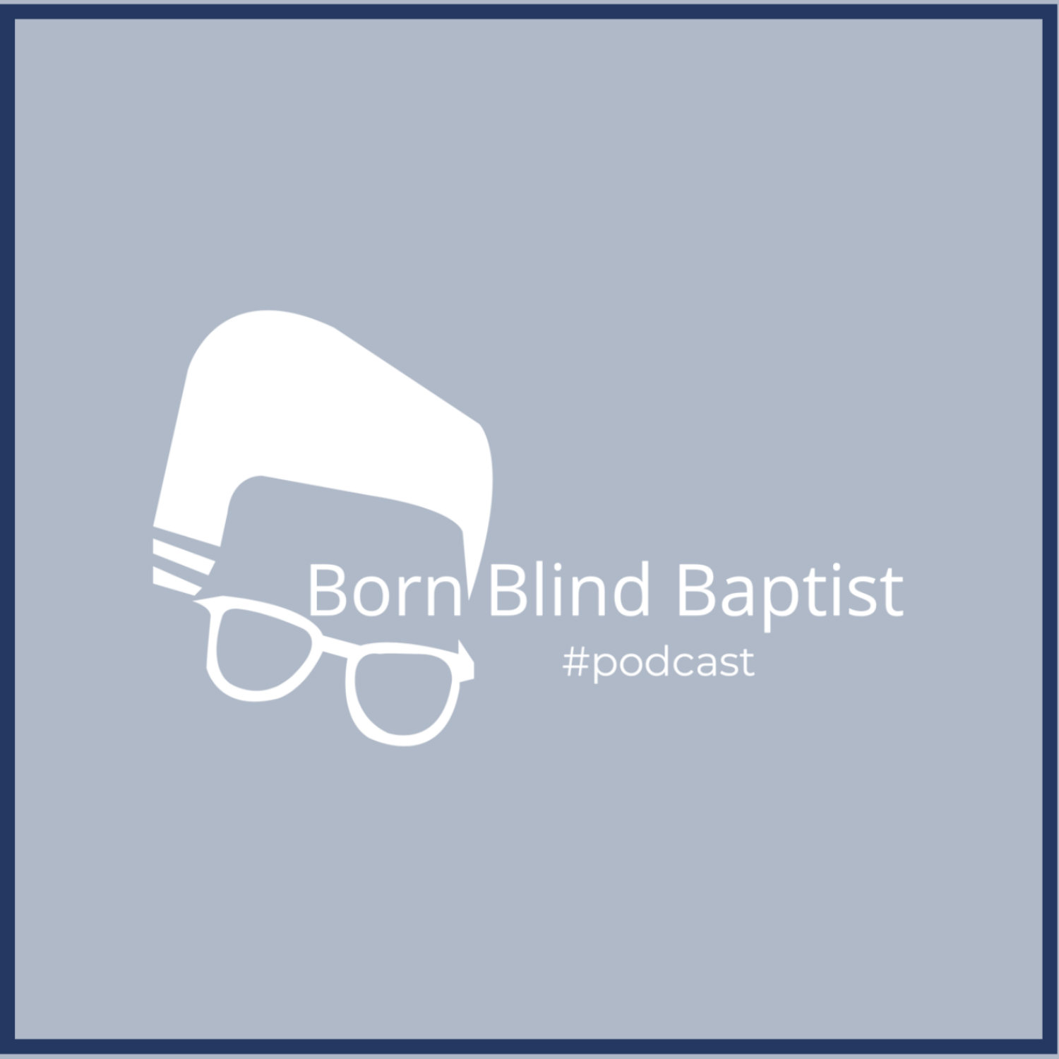 Born Blind Baptist