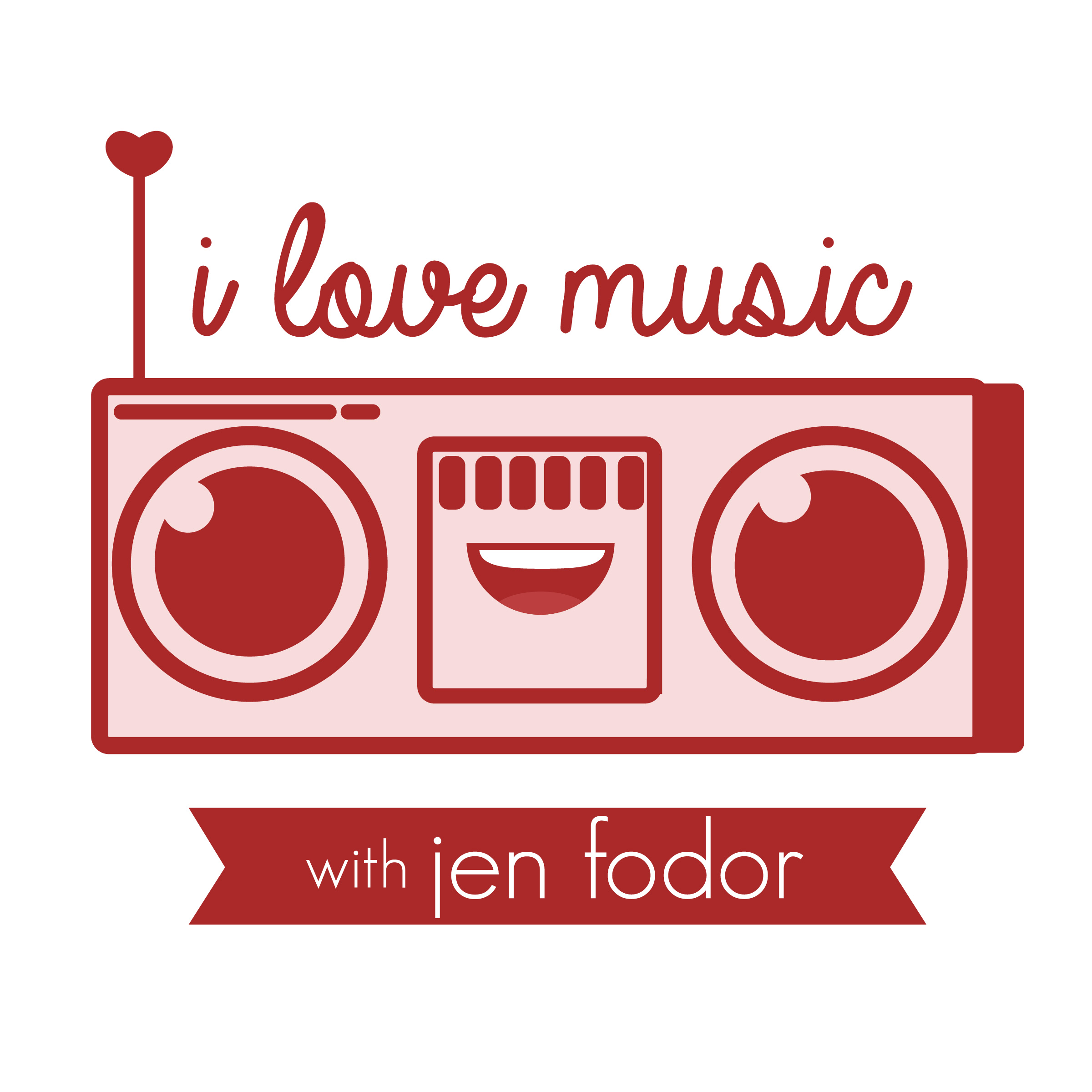 I Love Music Podcast with Jen Fodor