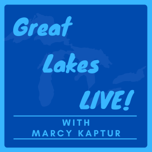 Great Lakes LIVE! with Marcy Kaptur