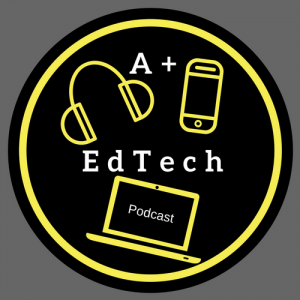 The APlusEdTech Podcast