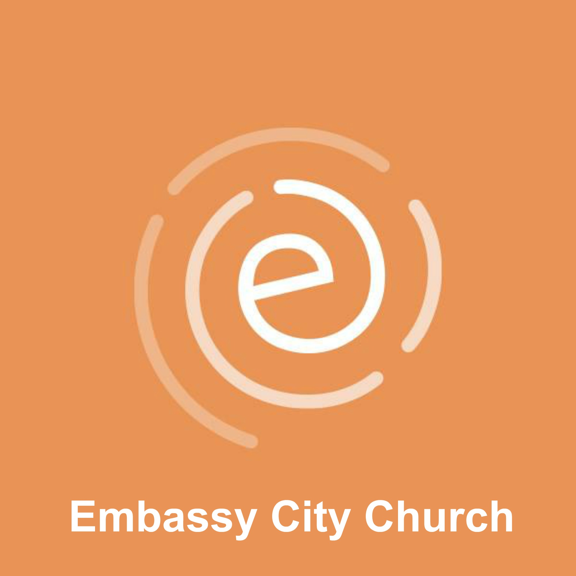 Embassy City Church Podcast