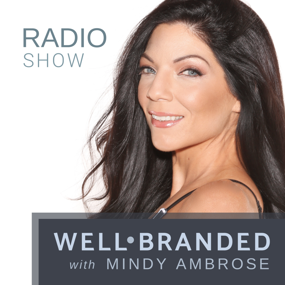 WELLbranded: Personal Branding & PR Tips for Wellness and Lifestyle Brands with Mindy Ambrose