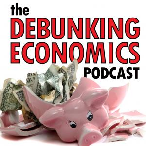 Debunking Economics - the podcast