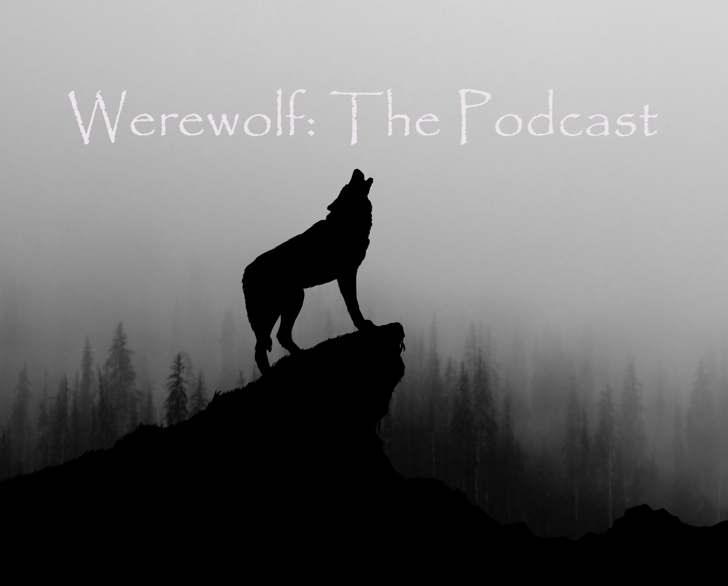 Werewolf: The Podcast