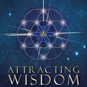 Attracting Wisdom Podcast