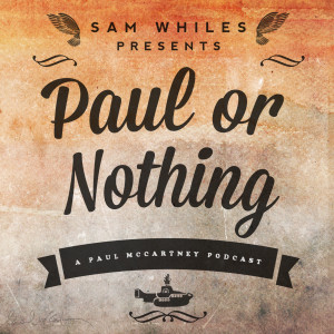 'Paul Or Nothing' Podcast