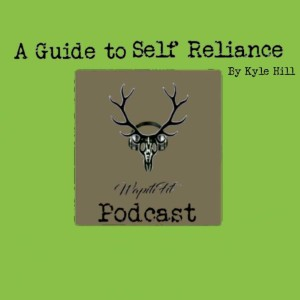 Wapiti_Fit Podcast A guide to Self Reliance
