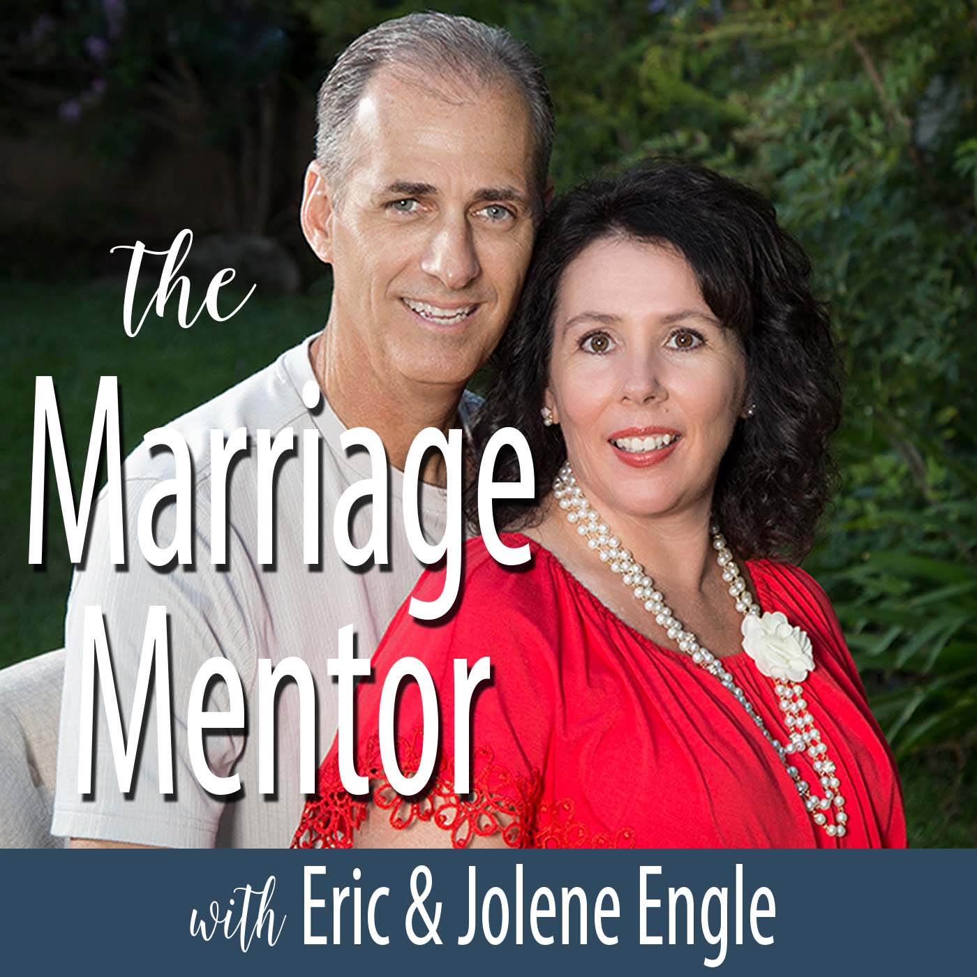 The Marriage Mentor Podcast