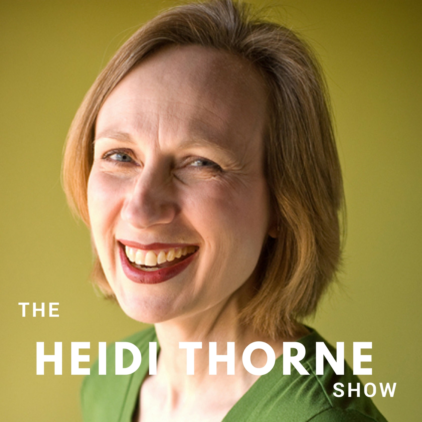 The Heidi Thorne Show