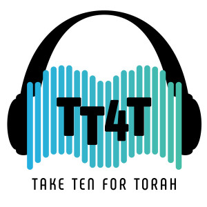 TakeTen4Torah Daily Torah Podcast