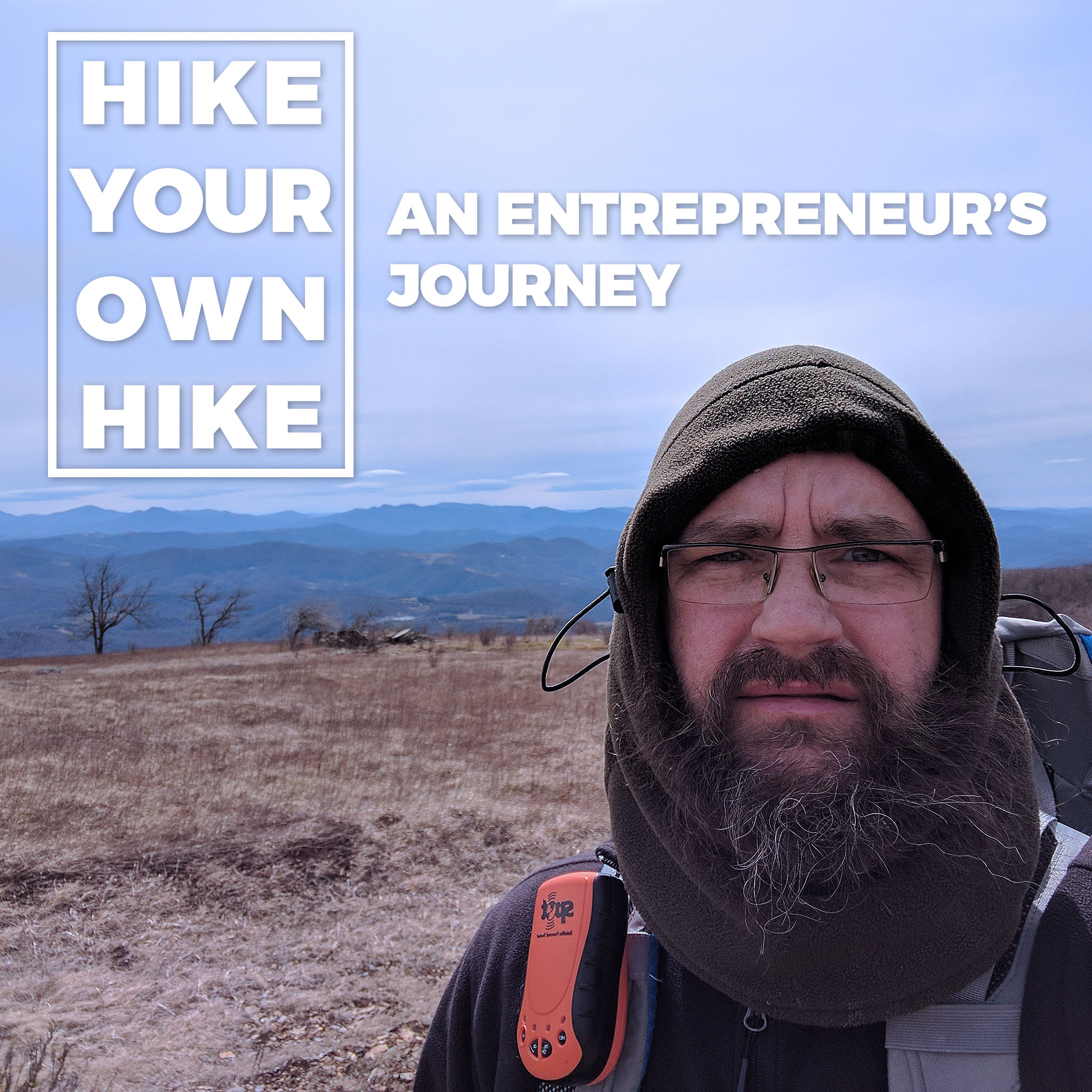 Hike Your Own Hike: An Entrepreneur's Journey