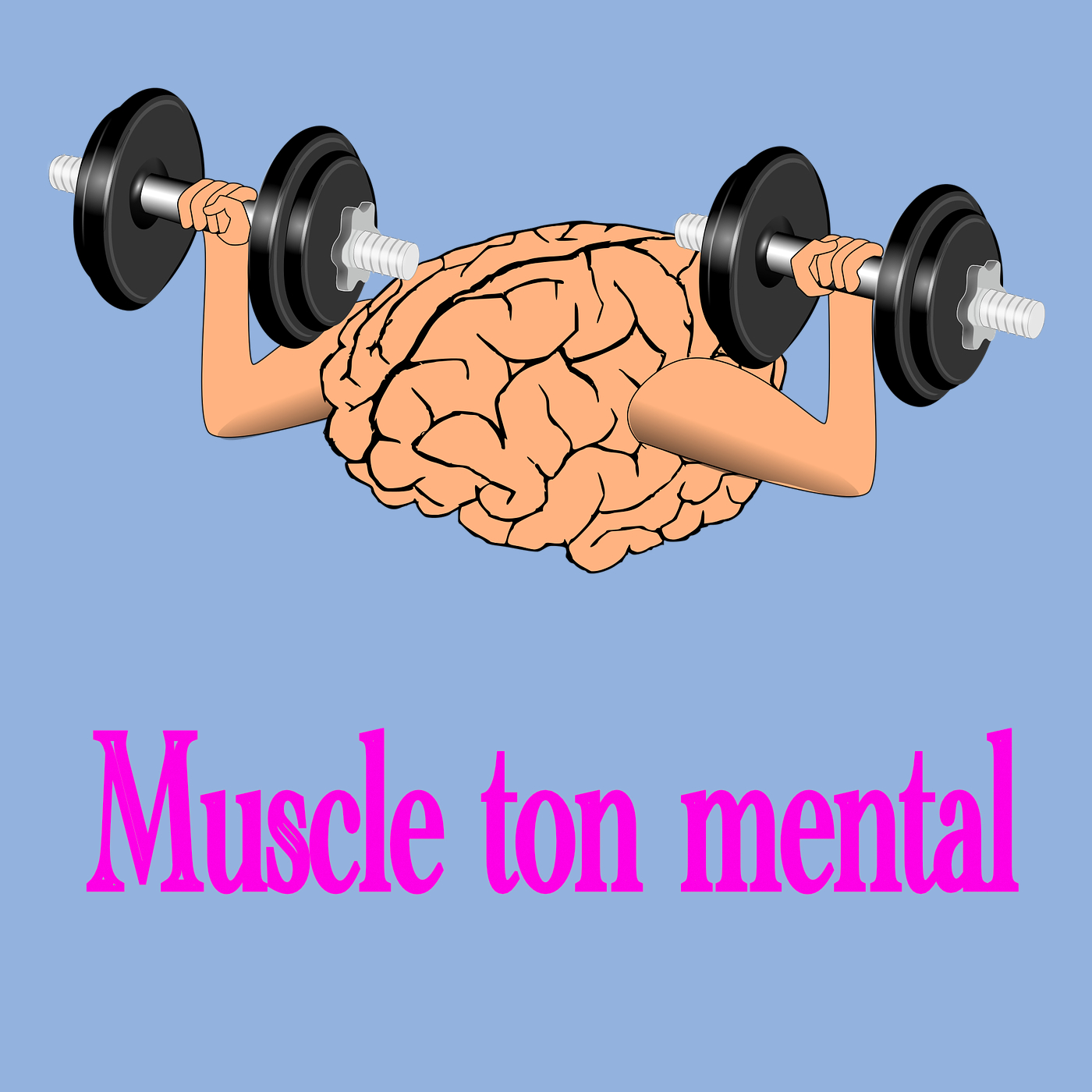 Muscle ton mental