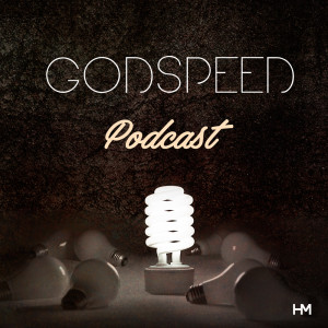 Godspeed Podcast
