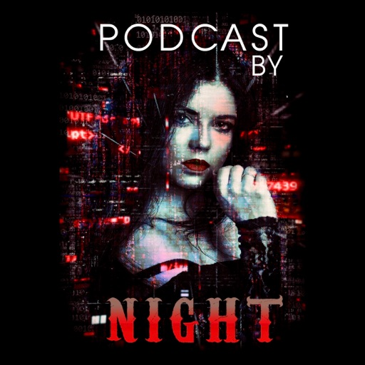 Podcast by Night